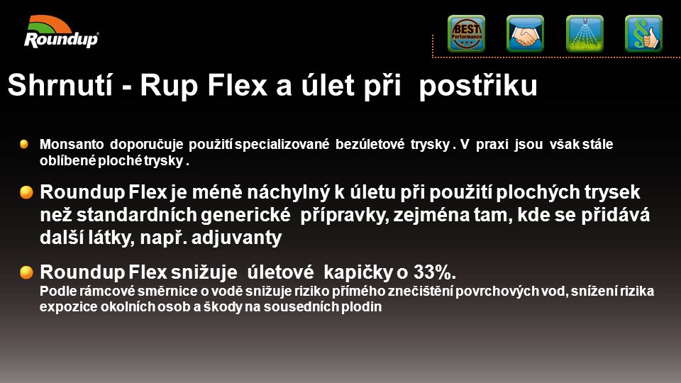 Shrnutí - Rup Flex a úlet při postřiku