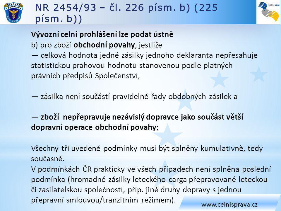 NR 2454/93 – čl. 226 písm. b) (225 písm. b))