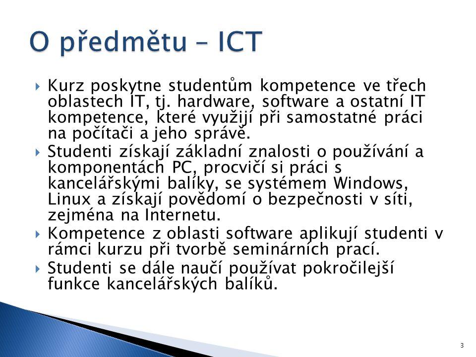 O předmětu – ICT