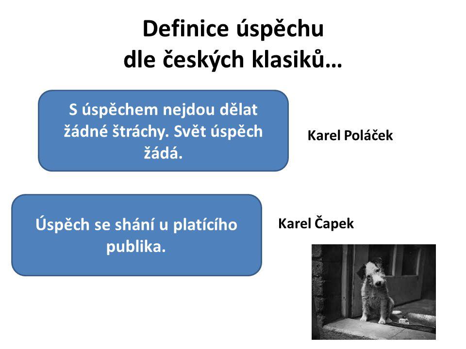 Definice úspěchu dle českých klasiků…