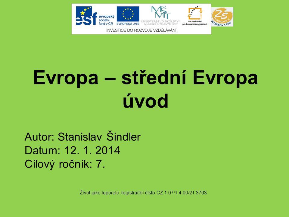 Evropa – střední Evropa úvod