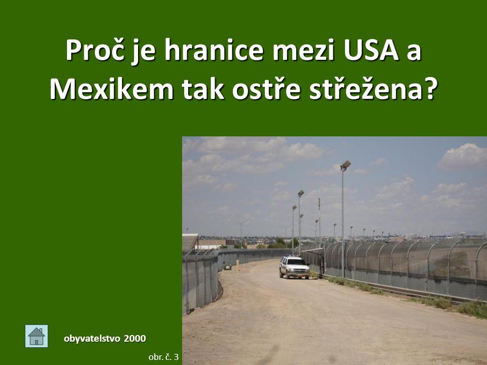 Proč je hranice mezi USA a Mexikem tak ostře střežena