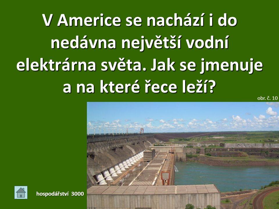 V Americe se nachází i do nedávna největší vodní elektrárna světa