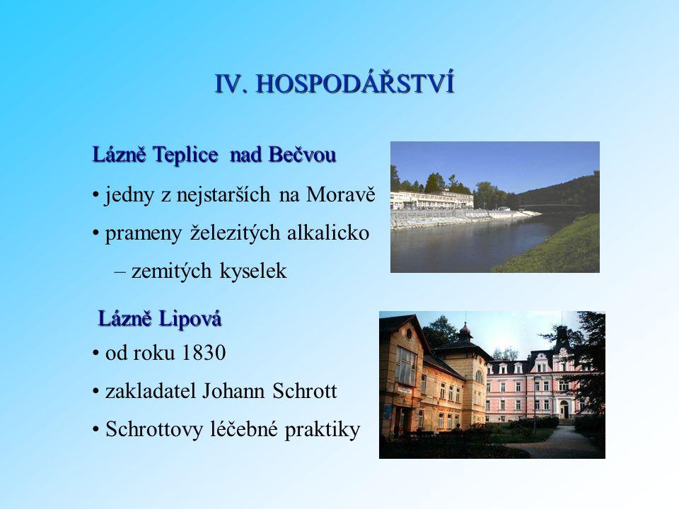 IV. HOSPODÁŘSTVÍ Lázně Teplice nad Bečvou