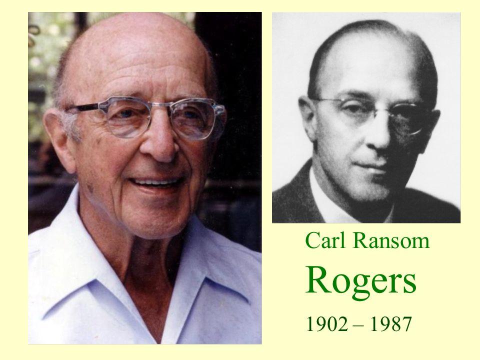 Carl Ransom Rogers 1902 – 1987