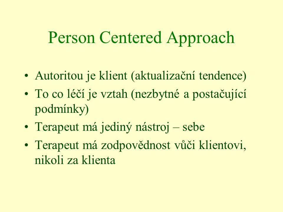 Person Centered Approach