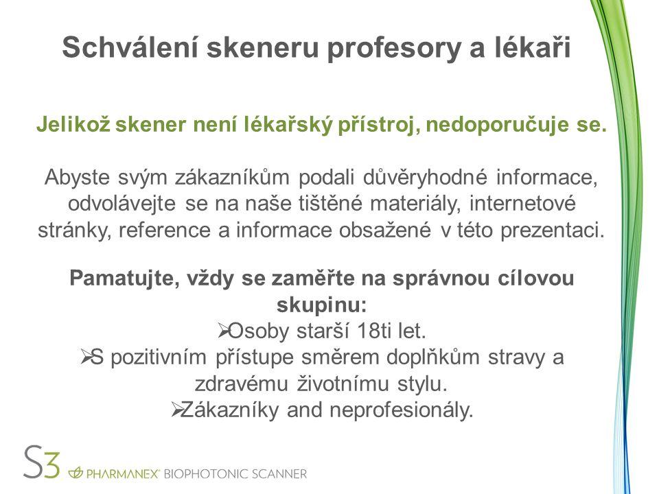 Schválení skeneru profesory a lékaři