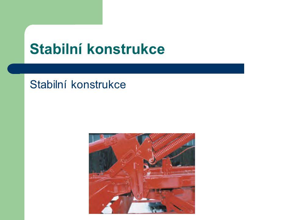Stabilní konstrukce Stabilní konstrukce