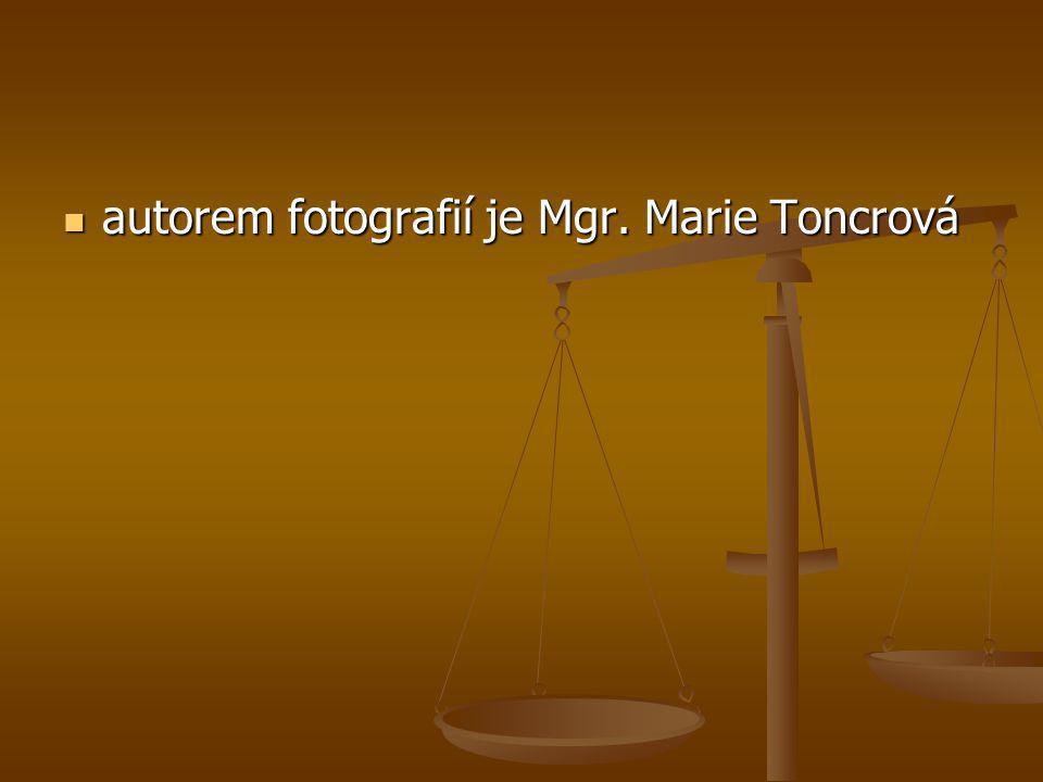 autorem fotografií je Mgr. Marie Toncrová