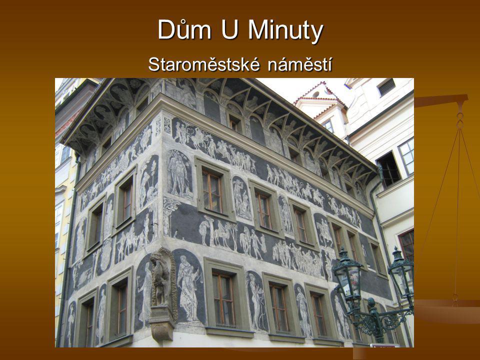Dům U Minuty Staroměstské náměstí