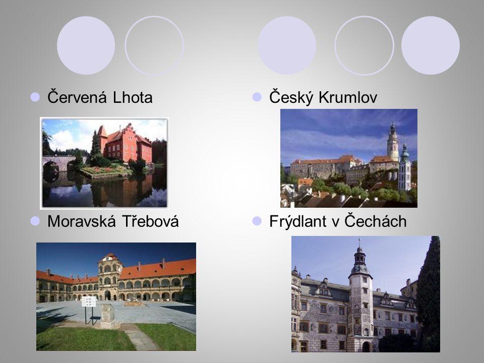 Červená Lhota Český Krumlov Moravská Třebová Frýdlant v Čechách