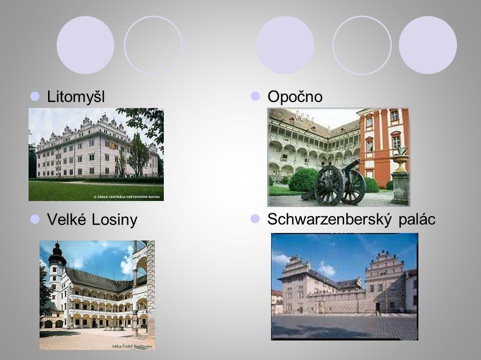 Litomyšl Opočno Velké Losiny Schwarzenberský palác