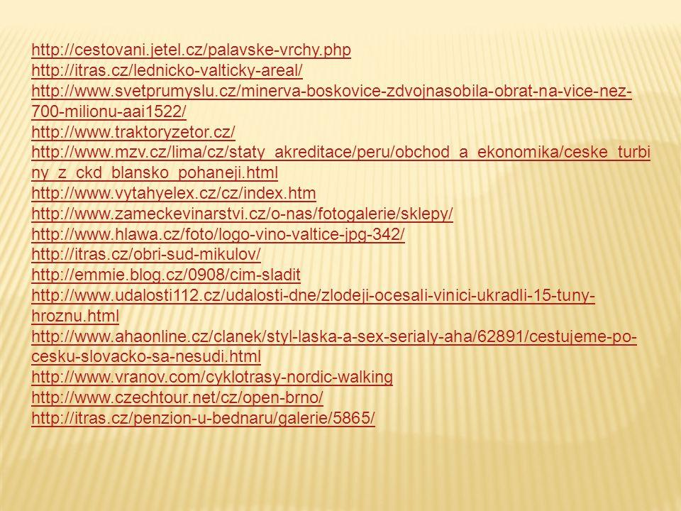 http://cestovani.jetel.cz/palavske-vrchy.php http://itras.cz/lednicko-valticky-areal/