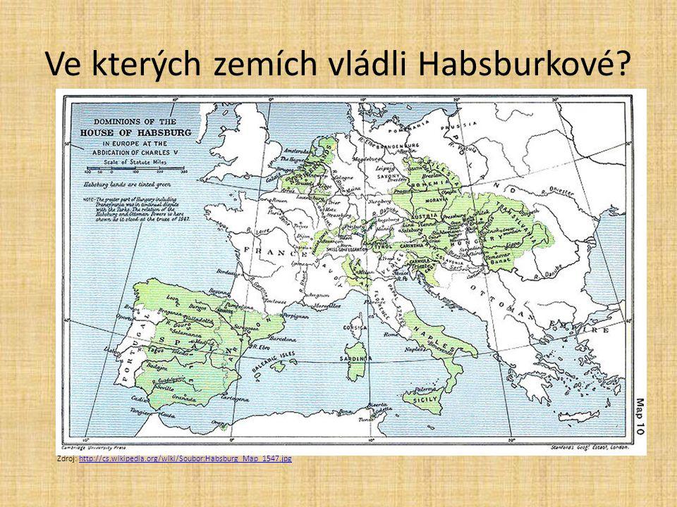 Ve kterých zemích vládli Habsburkové
