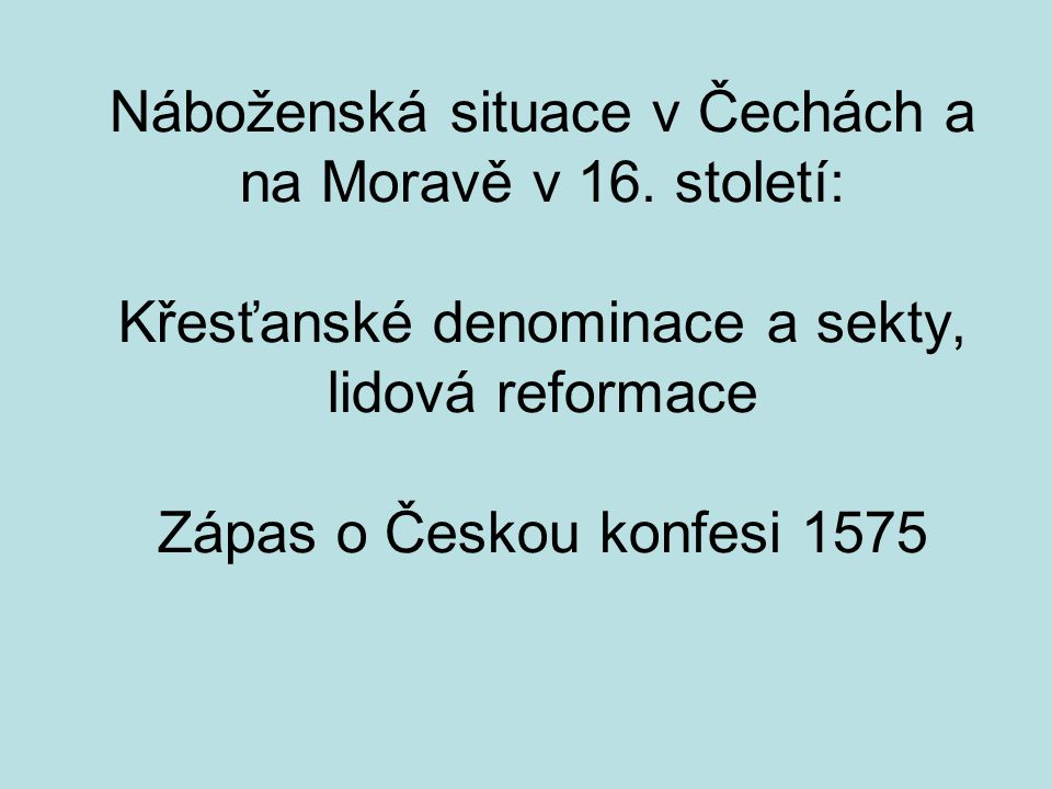 Náboženská situace v Čechách a na Moravě v 16