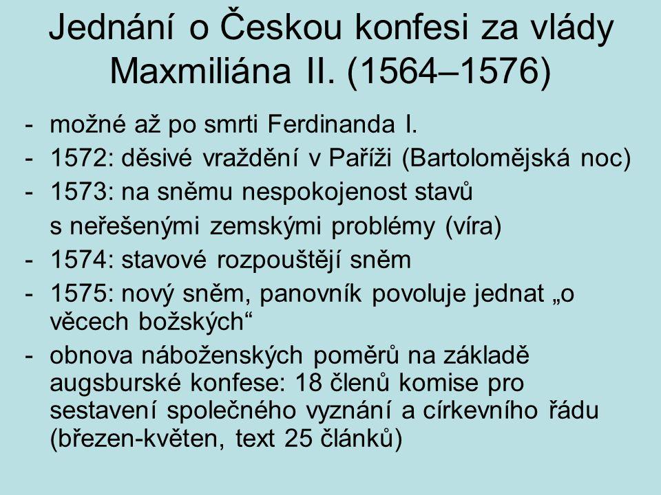 Jednání o Českou konfesi za vlády Maxmiliána II. (1564–1576)