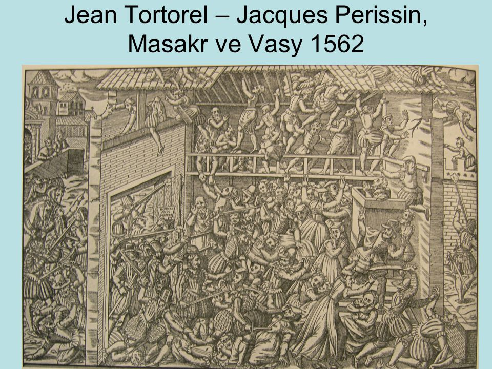 Jean Tortorel – Jacques Perissin, Masakr ve Vasy 1562