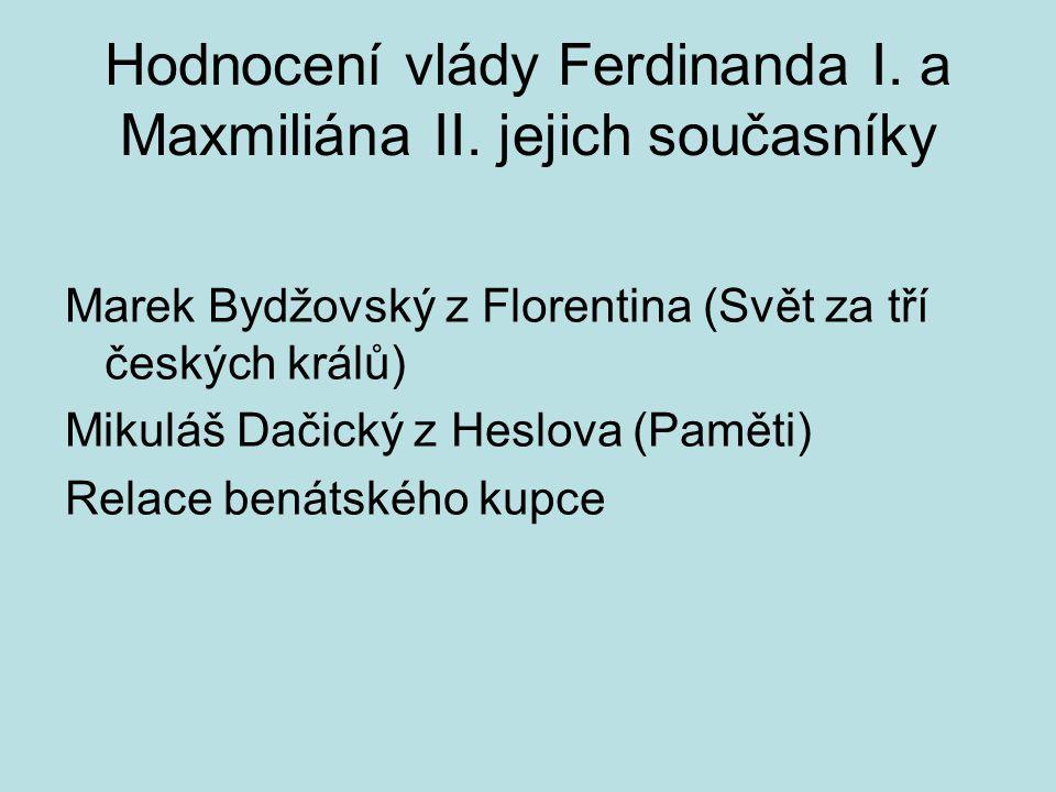 Hodnocení vlády Ferdinanda I. a Maxmiliána II. jejich současníky