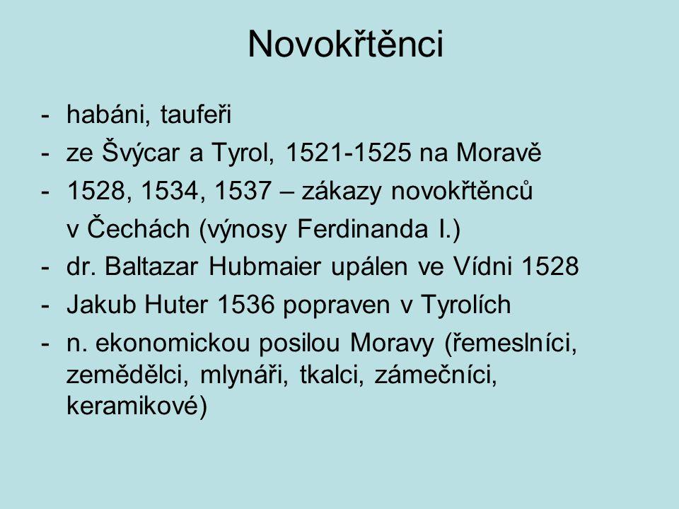 Novokřtěnci habáni, taufeři ze Švýcar a Tyrol, 1521-1525 na Moravě