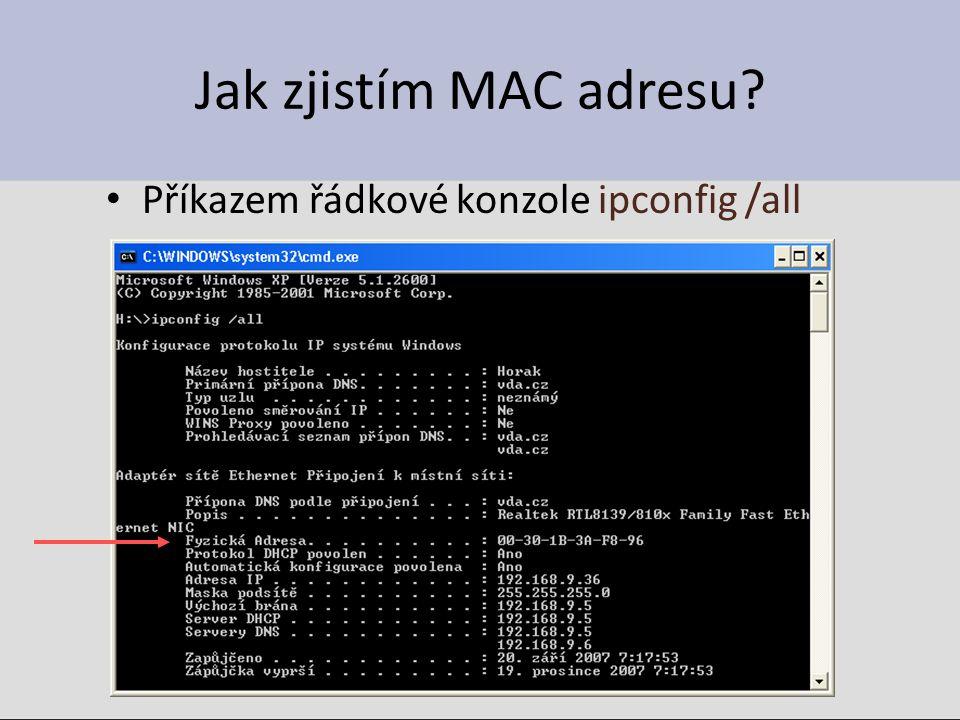 Jak zjistím MAC adresu Příkazem řádkové konzole ipconfig /all