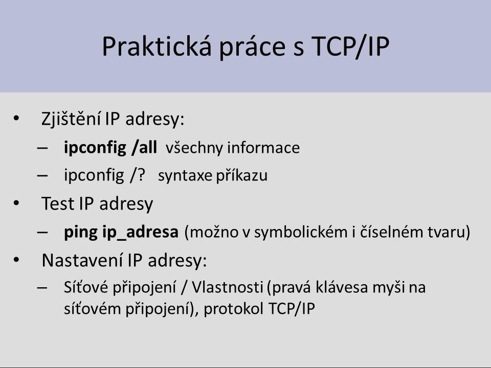 Praktická práce s TCP/IP