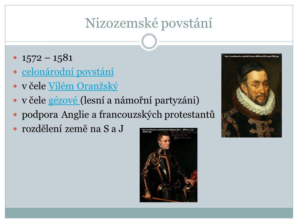 Nizozemské povstání 1572 – 1581 celonárodní povstání
