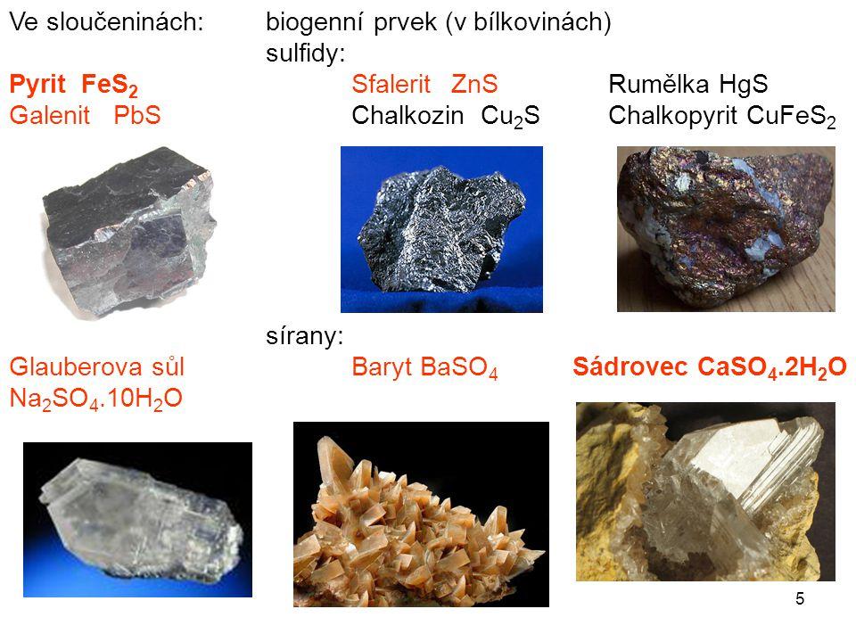 Ve sloučeninách: biogenní prvek (v bílkovinách)