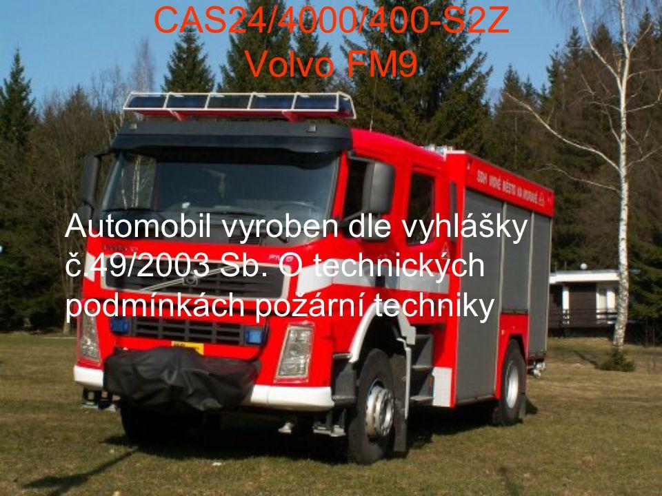 CAS24/4000/400-S2Z Volvo FM9 Automobil vyroben dle vyhlášky č.49/2003 Sb.