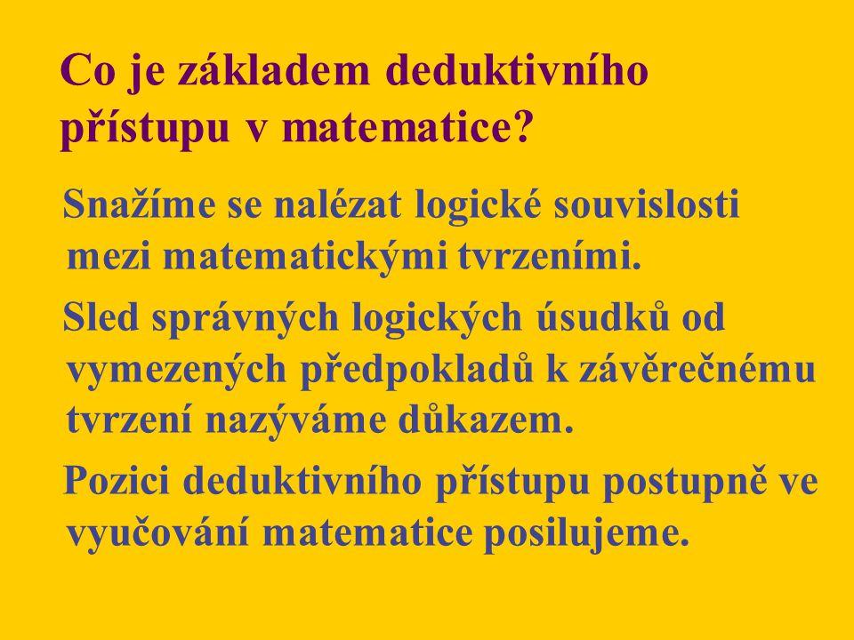 Co je základem deduktivního přístupu v matematice