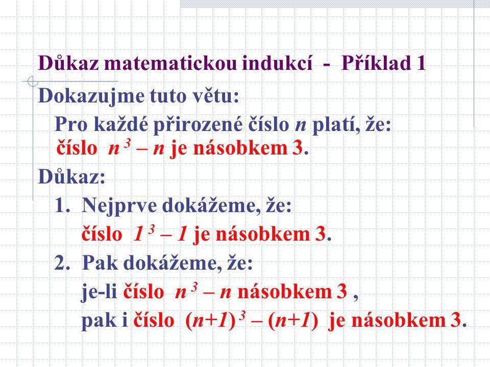 Důkaz matematickou indukcí - Příklad 1