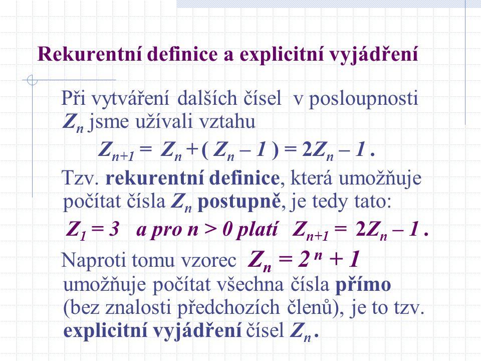 Rekurentní definice a explicitní vyjádření