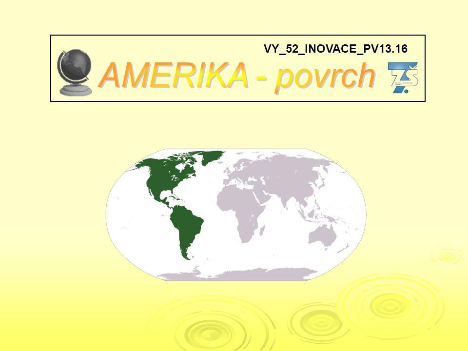 VY_52_INOVACE_PV13.16 AMERIKA - povrch