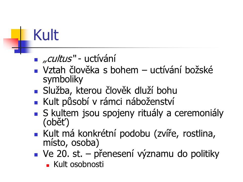 """Kult """"cultus - uctívání"""