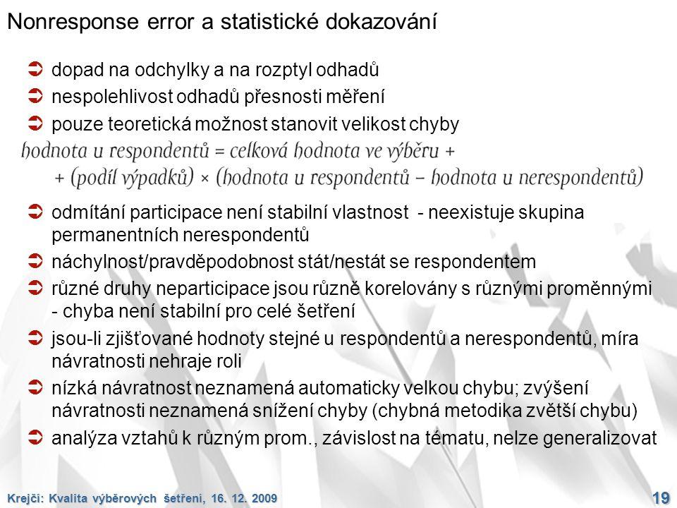 Nonresponse error a statistické dokazování