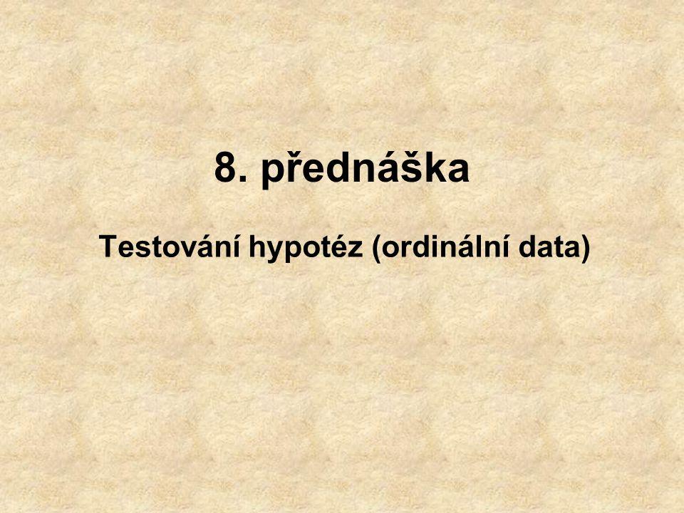 Testování hypotéz (ordinální data)