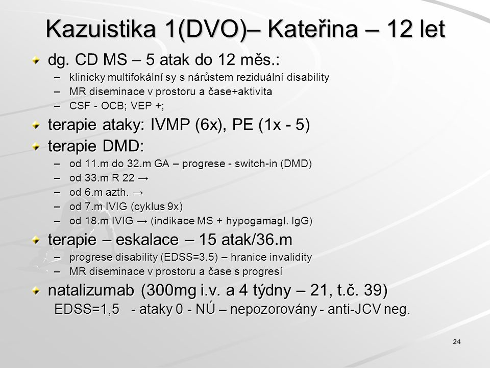 Kazuistika 1(DVO)– Kateřina – 12 let
