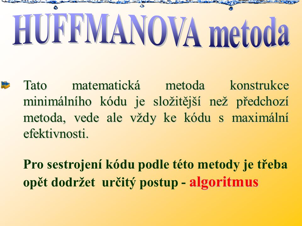 HUFFMANOVA metoda