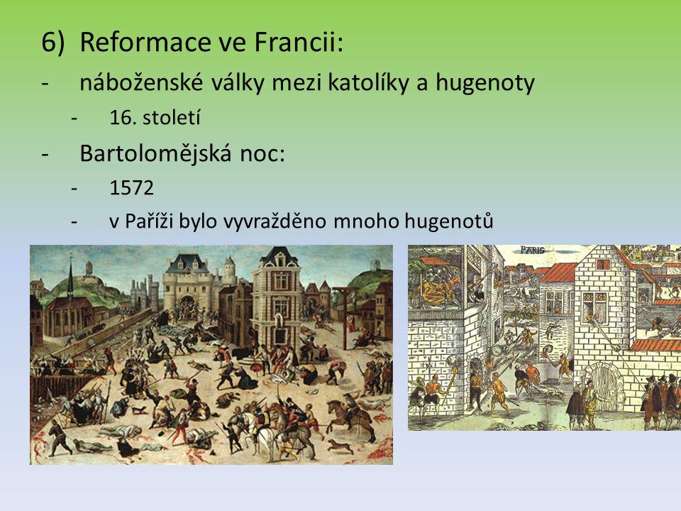 Reformace ve Francii: náboženské války mezi katolíky a hugenoty