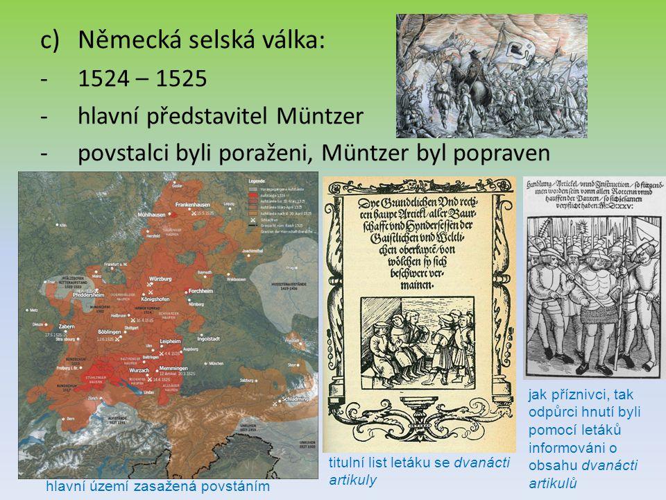 Německá selská válka: 1524 – 1525 hlavní představitel Müntzer