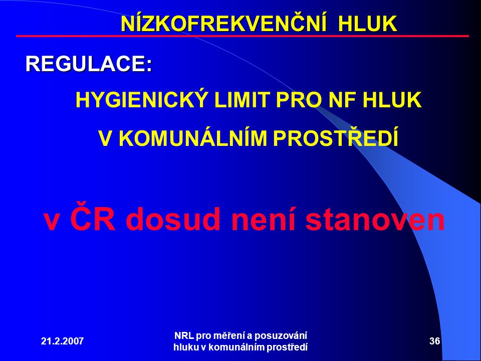 v ČR dosud není stanoven