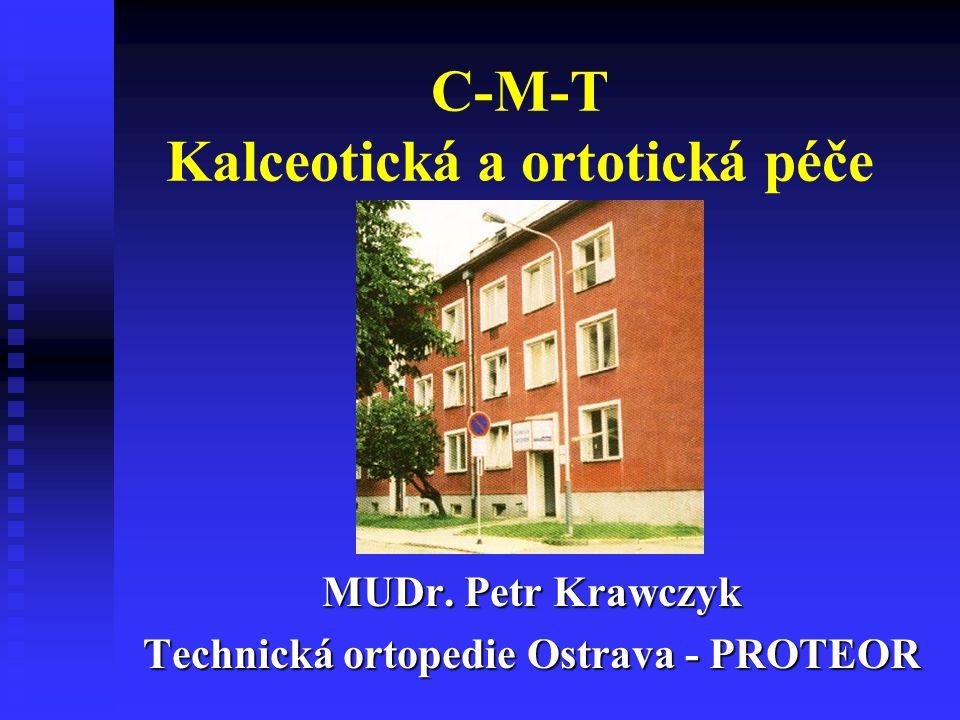 C-M-T Kalceotická a ortotická péče