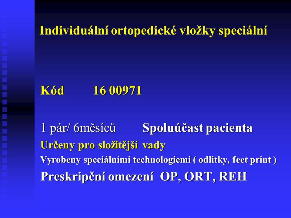 Individuální ortopedické vložky speciální