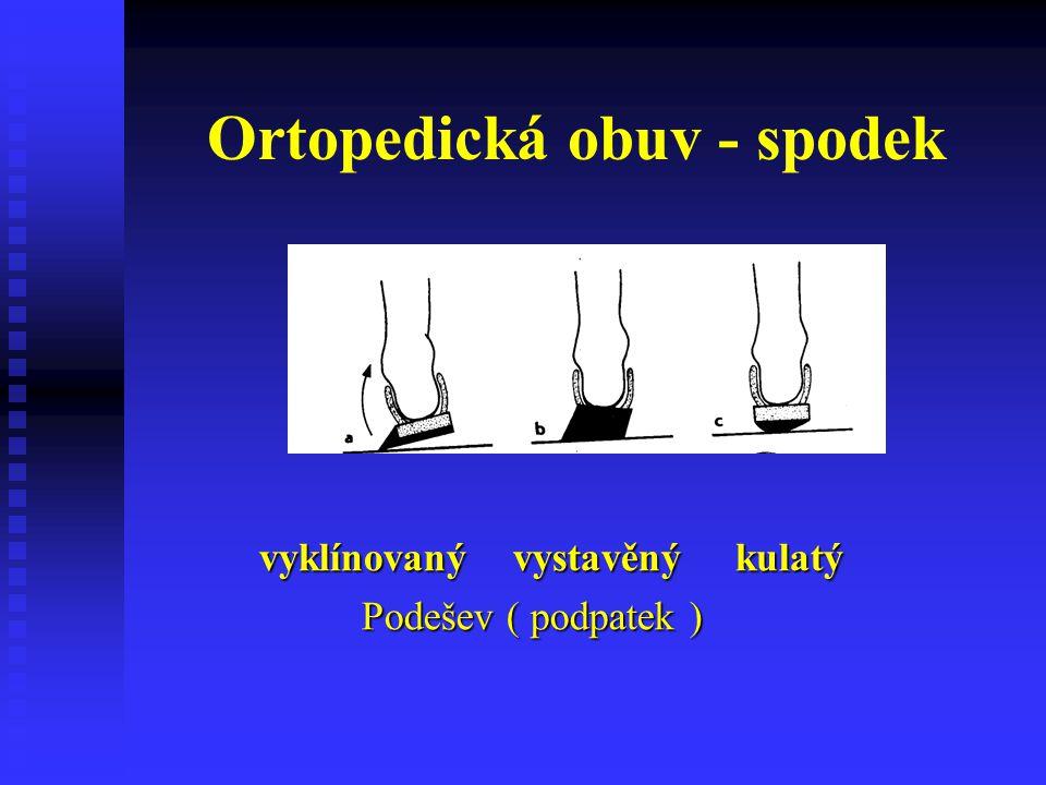 Ortopedická obuv - spodek