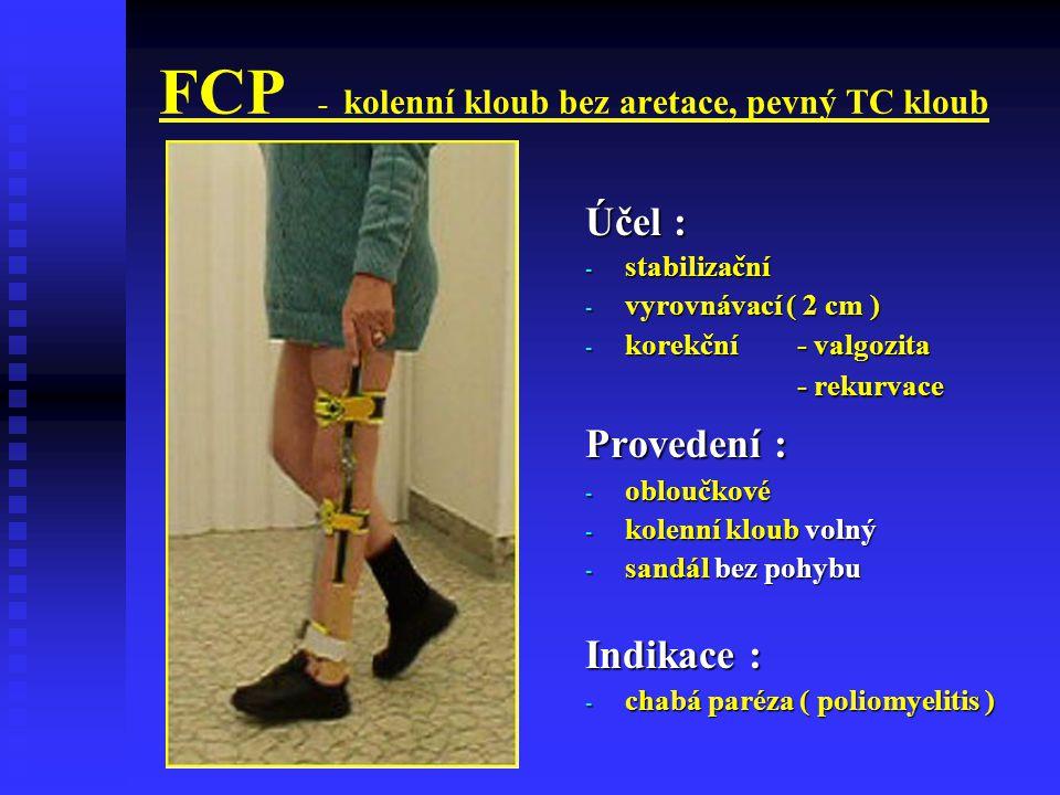 FCP - kolenní kloub bez aretace, pevný TC kloub