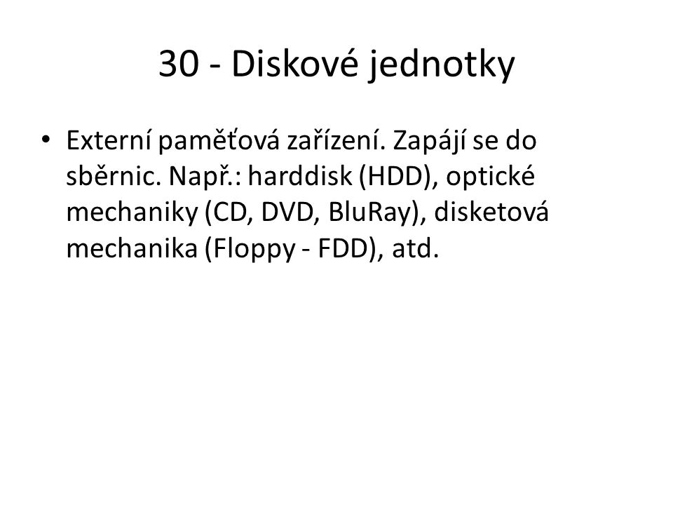 30 - Diskové jednotky