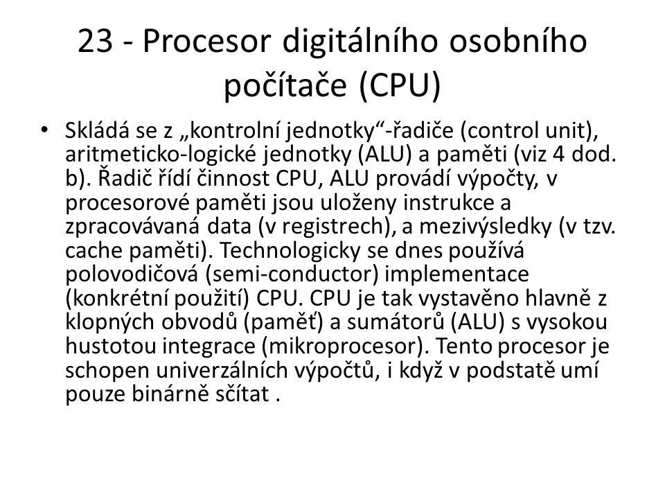23 - Procesor digitálního osobního počítače (CPU)