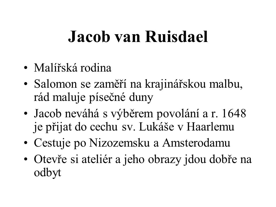 Jacob van Ruisdael Malířská rodina