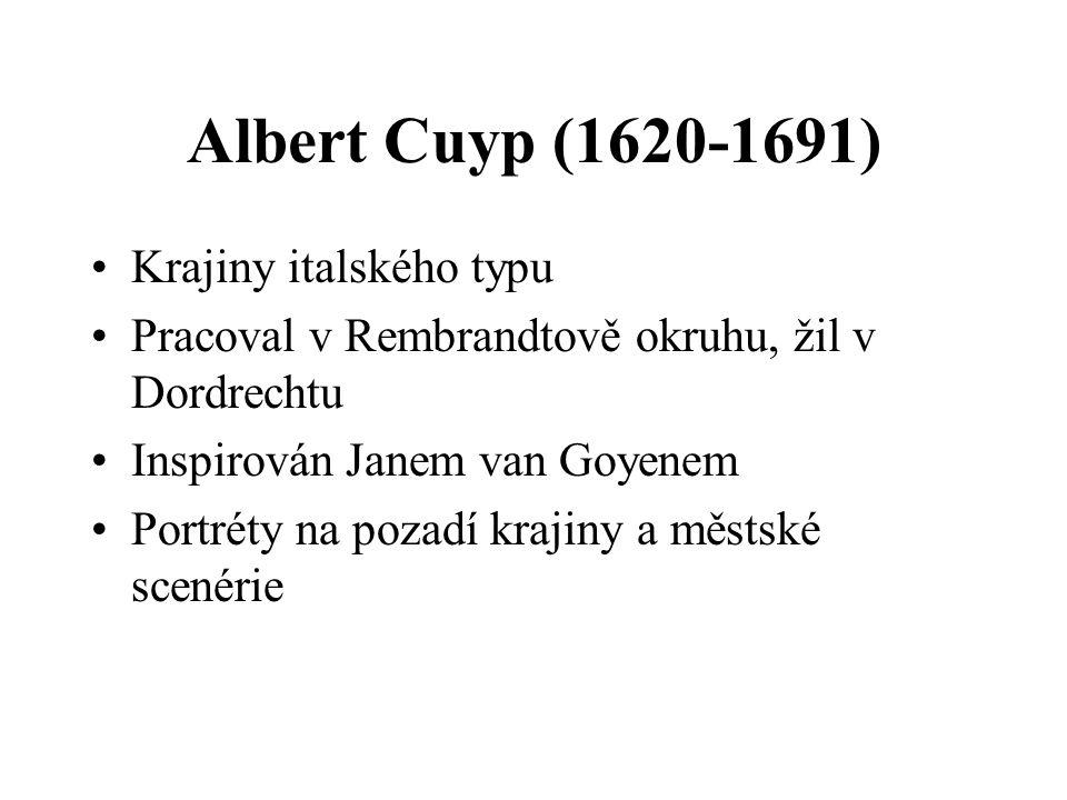 Albert Cuyp (1620-1691) Krajiny italského typu