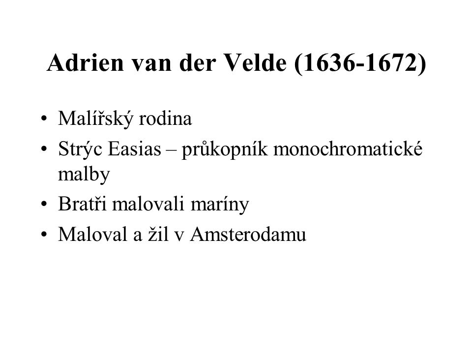 Adrien van der Velde (1636-1672)
