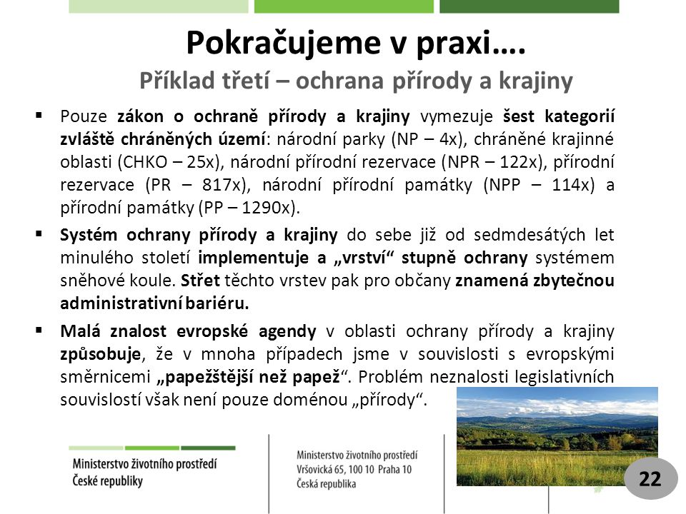 Pokračujeme v praxi…. Příklad třetí – ochrana přírody a krajiny